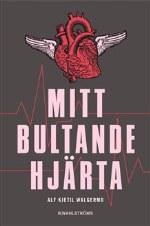 """Cirkla om """"Mitt bultande hjärta""""  21 oktober – 3 november"""