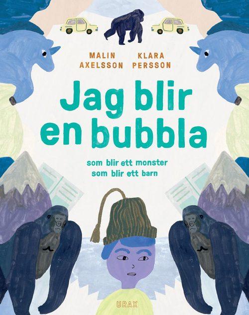 Bokomslag: Jag blir en bubbla
